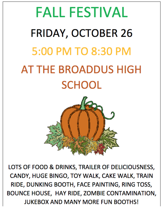 Fall Festival Friday, Oct. 16. 5:00 - 8:30 PM At Broaddus High School