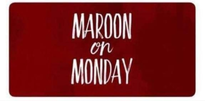 Maroon on Monday