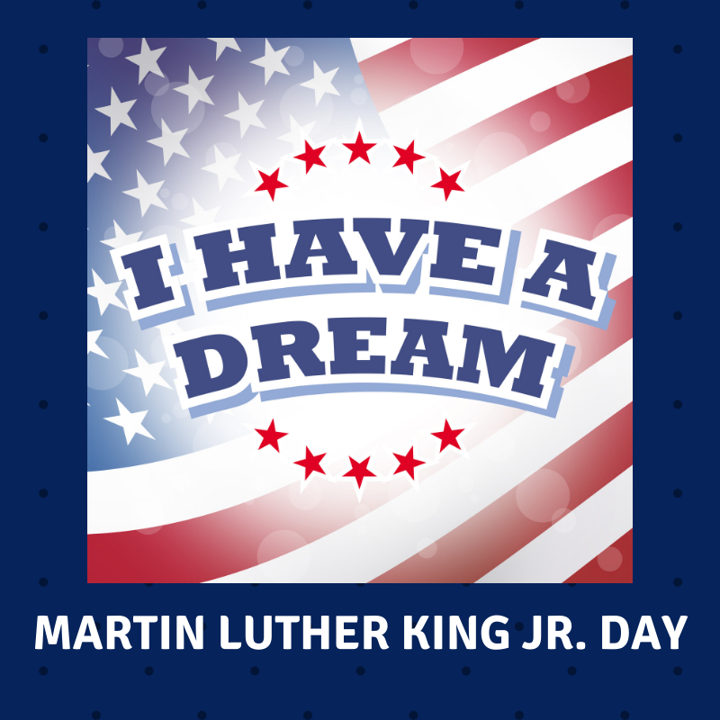 I Have a Dream Martin Luther King Jr. Day