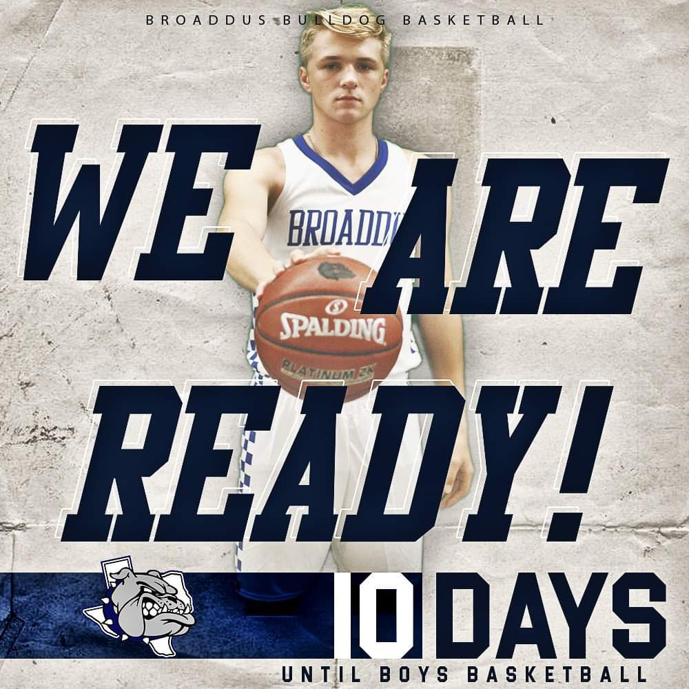 We Are Ready! Broaddus Boys Basketball