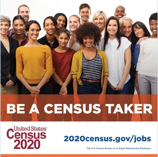 Be A Census Taker United States Census 2020 2020census.gov/jobs The U.S. Census Bureau is an Equal Opportunity Employer